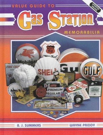 9780891456384: Value Guide to Gas Station Memorabilia