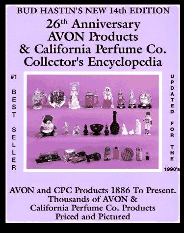 Bud Hastin's Avon & C.P.C. Collector's Encyclopedia: Hastin, Bud