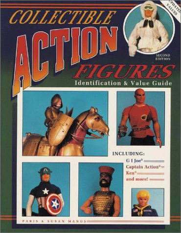 9780891456681: Collectible Action Figures: Identification and Value Guide