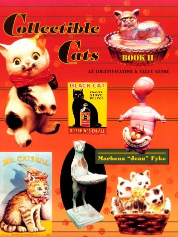 Collectible Cats: An Identification & Value Guide (Collectible Cats Bk. II)