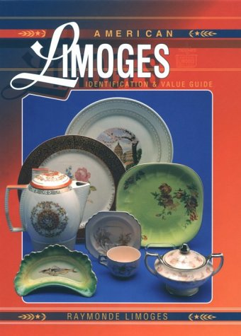 9780891456858: American Limoges: Identification & Value Guide