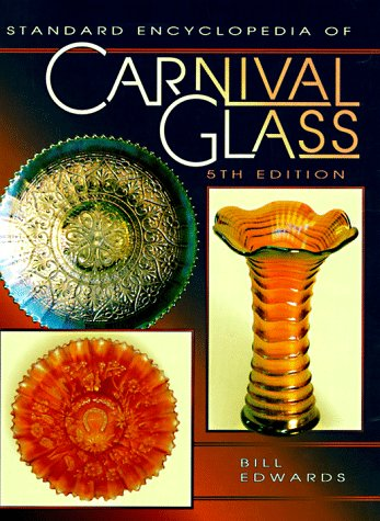 9780891456896: Standard Encyclopedia of Carnival Glass