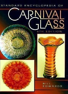 9780891456902: Standard Encyclopedia of Carnival Glass Price Guide (STANDARD CARNIVAL GLASS PRICE GUIDE)