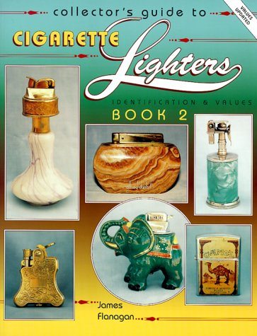 9780891456919: Collector's Guide to Cigarette Lighters: Identification and Values Book 2