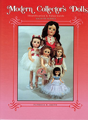 9780891457107: Modern Collector's Dolls Identification & Value Guide: 8th Series