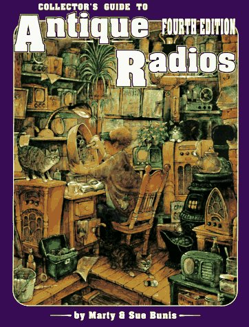 9780891457121: Collector's Guide to Antique Radios: Identification & Values (4th ed)
