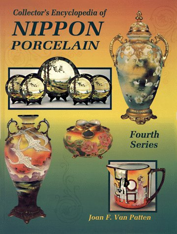 9780891457190: Collector's Encyclopedia of Nippon Porcelain - Fourth Series