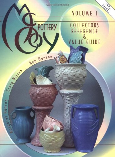 McCoy Pottery Collector's Reference & Value Guide,: Hanson, Margaret, Nissen,