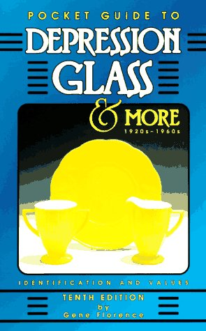 9780891457329: Pocket Guide to Depression Glass & More 1920S-1960s