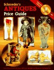 Schroeder's Collectible Toys Antique To Modern Price: Huxford, Sharon and