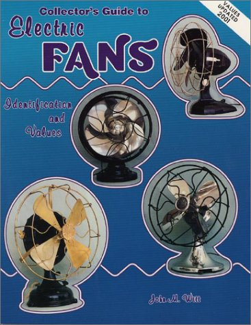 9780891457435: Collector's Guide to Electric Fans: Identification and Values