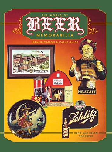 9780891457497: The World of Beer Memorabilia: Identification and Value Guide