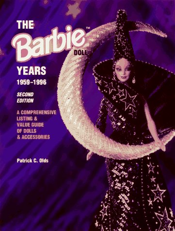 9780891457596: The Barbie Doll Years 1959-1996: A Comprehensive Listing & Value Guide of Dolls & Accessories