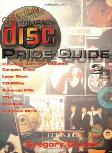 9780891457640: Collectible Compact Disc Price Guide: Including Rare and Valuable Compact Discs, CD-ROMs, Enhanced CD, CD-I, Minidiscs, Laserdiscs Bk. 2