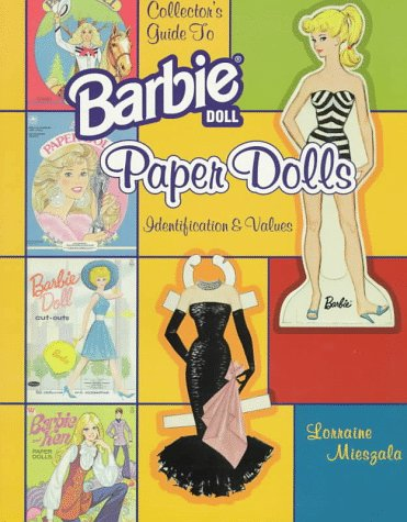 9780891457718: Collector's Guide to Barbie Doll Paper Dolls: Identification & Values