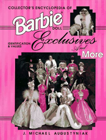 9780891457930: Collector's Encyclopedia of Barbie Doll Exclusives and More: Identification & Values