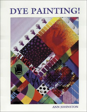 9780891458036: Dye Painting