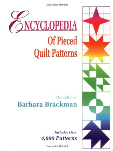 9780891458159: Encyclopedia of Pieced Quilt Patterns
