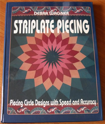 9780891458210: Striplate Piecing: Piecing Circle Designs With Speed and Accuracy