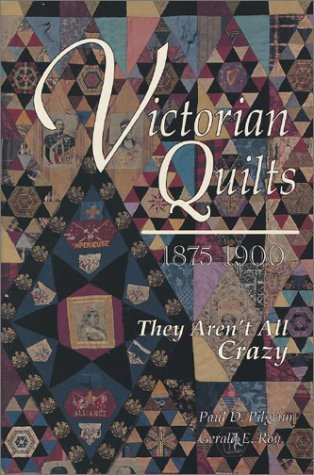 9780891458463: Victorian Quilts 1875-1900: They Aren't All Crazy