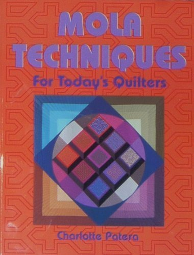 9780891458487: Mola Techniques for Today's Quilters