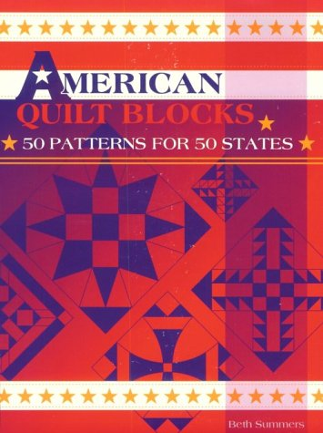 9780891458616: American Quilt Blocks: 50 Patterns for 50 States