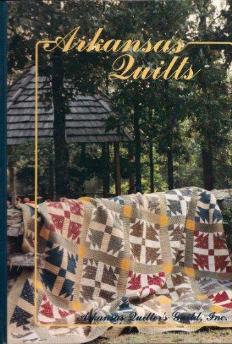ARKANSAS QUILTS. Arkansas Warmth.: Arkansas Quilter's Guild, Inc.