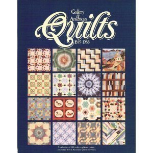 9780891459354: Gallery of American Quilts 1849-1988