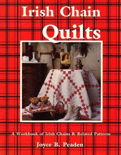 9780891459361: Irish Chain Quilts: A Workbook of Irish Chains and Related Patterns