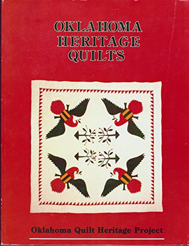 9780891459453: Oklahoma Heritage Quilts: A Sampling of Quilts Made in Brought to Oklahoma Before 1940