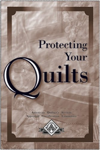 9780891459651: Protecting Your Quilts: A Guide for Quilt Owners