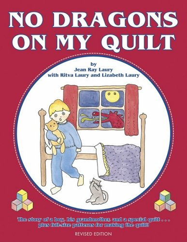 9780891459675: No Dragons on My Quilt: Revised Edition