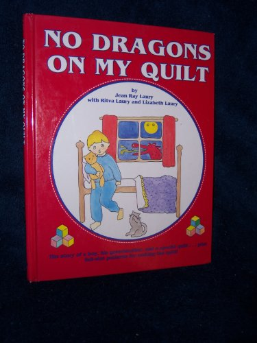 No Dragons on My Quilt: Laury, Jean Ray