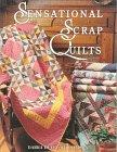 9780891459835: Sensational Scrap Quilts
