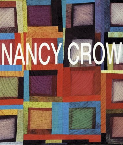 9780891459958: Nancy Crow: Works in Transition