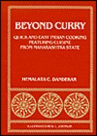 9780891480266: Beyond Curry: Quick and Easy Indian Cooking Featuring Cuisine from Maharashtra State (SPECIAL PUBLICATION (UNIVERSITY OF MICHIGAN CENTER FOR SOUTH AND SOUTHEAST ASIAN STUDIES))