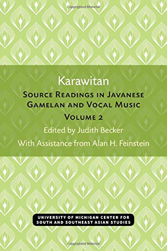 Karawitan: Source Readings in Javanese Gamelan and: Alan H. Feinstein,