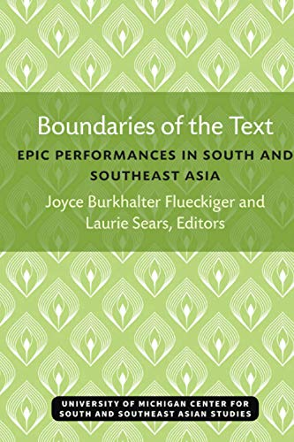 9780891480631: Boundaries of the Text: Epic Performances in South and Southeast Asia (Michigan Papers on South and Southeast Asia)
