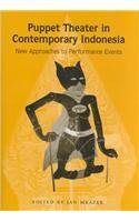 9780891480839: Puppet Theater in Contemporary Indonesia: New Approaches to Performance Events (Michigan Papers on South and Southeast Asia)