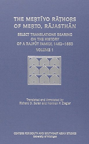 The Mertiyo Rathors of Merto, Rajasthan: v. 1 2: Select Translations Bearing on the History of a ...