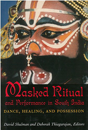 9780891480884: Masked Ritual and Performance in South India: Dance, Healing, and Possession