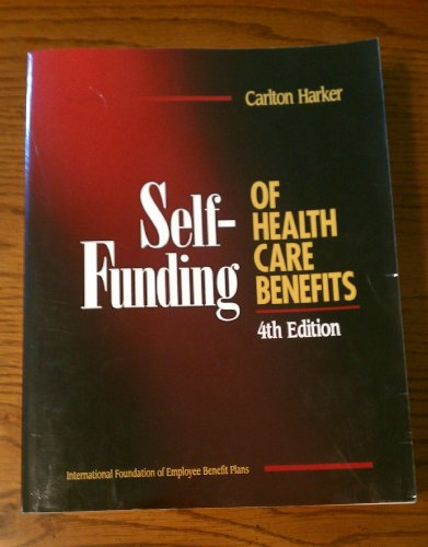 9780891545149: Self-Funding of Health Care Benefits