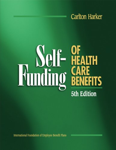 9780891545675: Self-Funding of Health Care Benefits