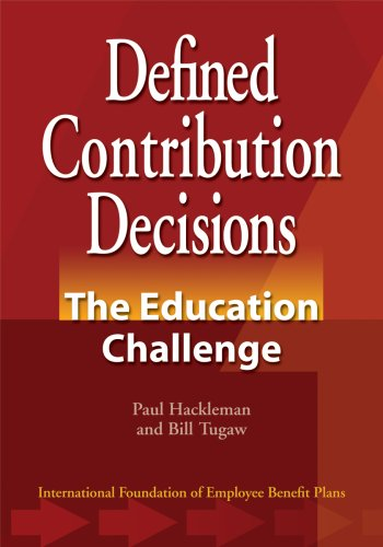 9780891545842: Defined Contribution Decisions: The Education Challenge