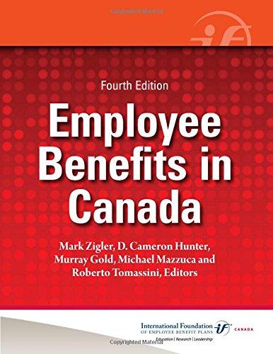 9780891547518: Employee Benefits in Canada