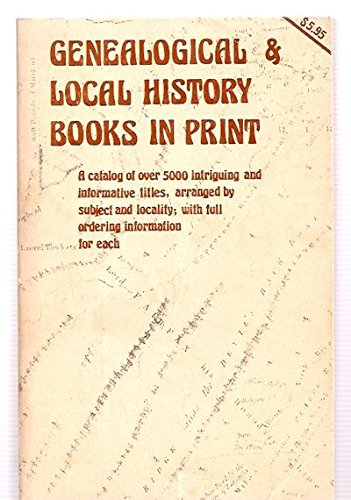 Genealogical and Local History Books in Print: Netti Schreiner-Yantis