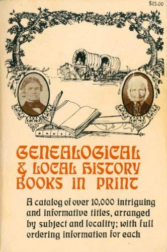Genealogical & Local History Books in Print. 3rd Ed.