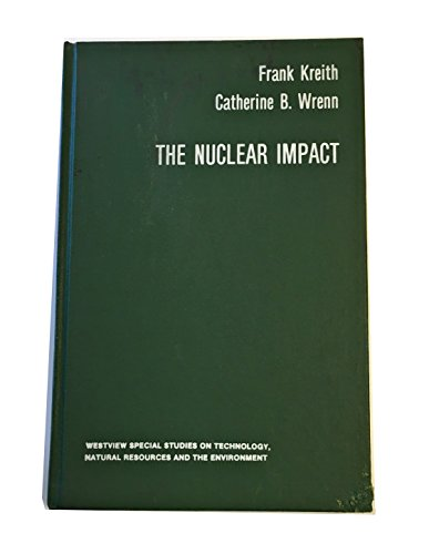 The Nuclear Impact: A Case Study of the Plowshare Program to Produce Gas By Underground Nuclear ...