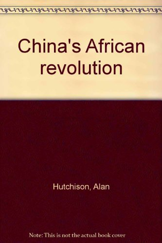 9780891580256: China's African revolution