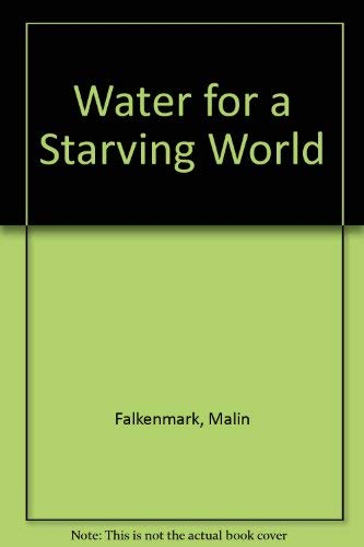 9780891582113: Water For Starving World/h